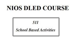 511 SCHOOL BASED ACTIVITY ( SBA )