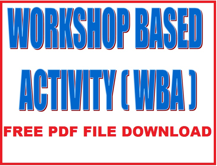 512 Workshop Based Activity free pdf download WBA