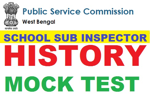 SCHOOL SUB INSPECTOR EXAM History mock test 3