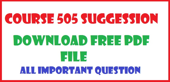 download course 505 block 0 unit 6 most important question . just click the below link and download it