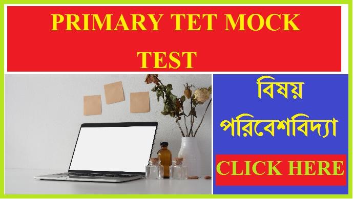 Environmental Studies  WB Primary Tet Mock test