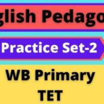 English Pedagogy – WB Primary TET Practice Set-2