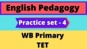 English-Pedagogy-–-WB-Primary-TET-Practice-Set-4