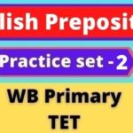 English Preposition - WB Primary TET Practice set -2